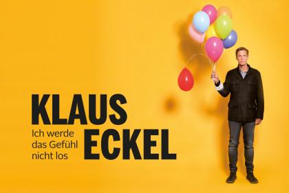 Klaus Eckel - Ich werde das Gefühl nicht los