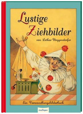 """""""Lustige Ziehbilder"""", Lothar Meggendorf,1894"""