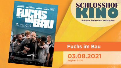"Schlosshofkino ""Fuchs im Bau"""
