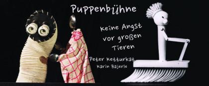 Puppenbühne - Peter Ketturkat: Keine Angst vor großen Tieren
