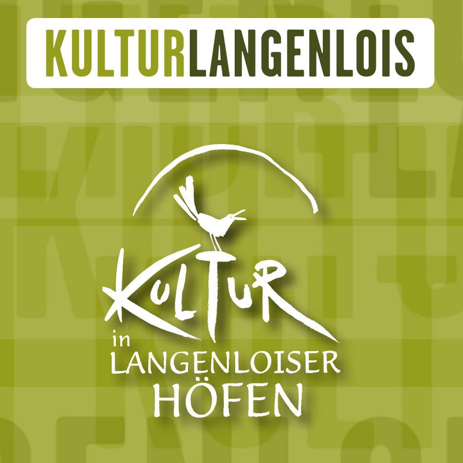 Kultur in Langenloiser Höfen