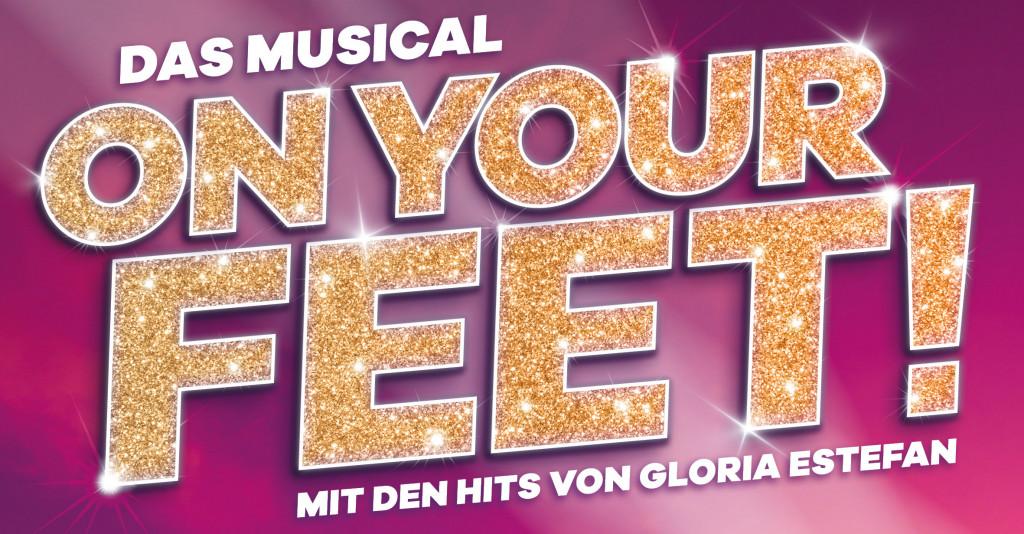 On Your Feet!  Das Musical mit den Hits von Gloria Estefan