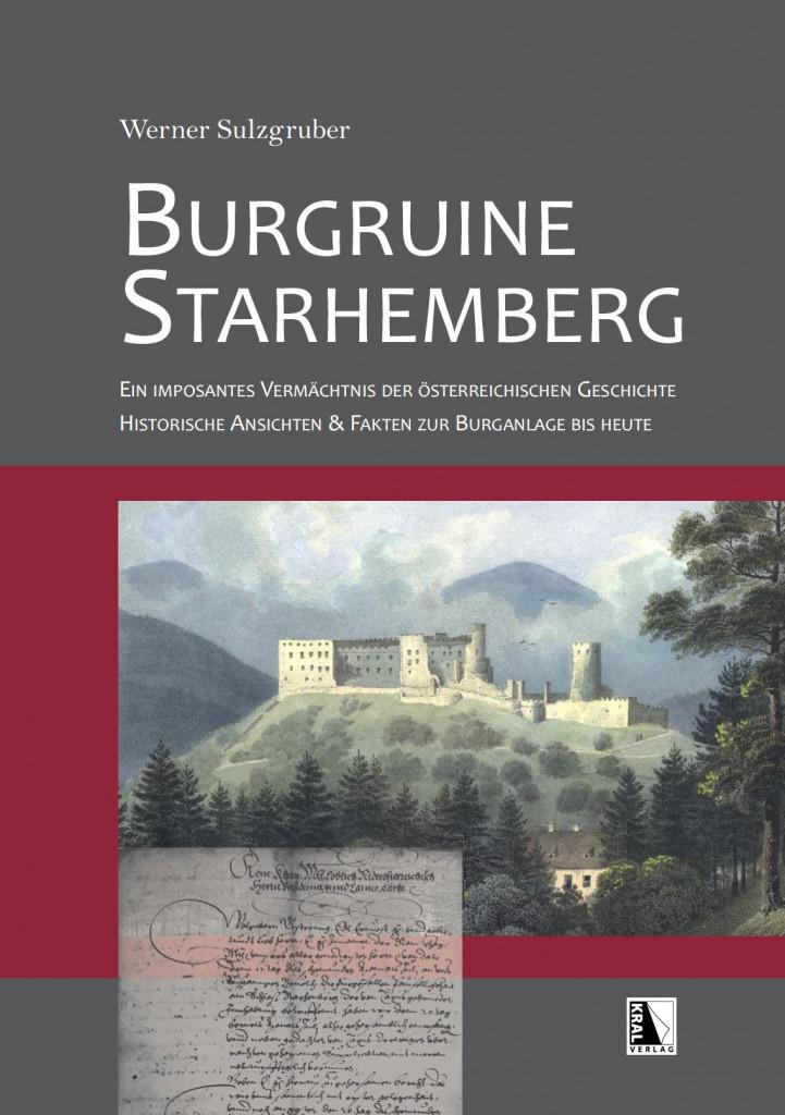 Starhemberg – ihre Geschichte und ihre Mythen