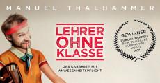 """Manuel Thalhammer """"Lehrer ohne Klasse"""""""