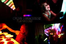 Circus Lumineszenz